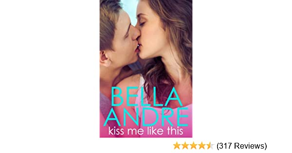 Kiss me like this the morrisons kindle edition by bella andre kiss me like this the morrisons kindle edition by bella andre literature fiction kindle ebooks amazon fandeluxe Image collections