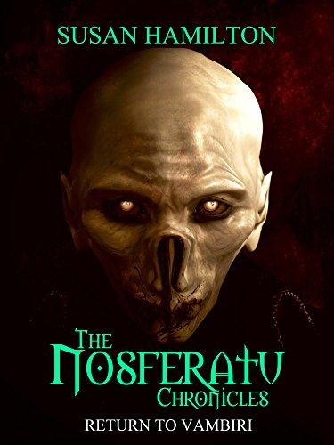The Nosferatu Chronicles: Return to Vambiri (English Edition)