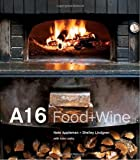 img - for A16: Food + Wine book / textbook / text book