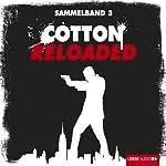 Cotton Reloaded: Sammelband 3 (Cotton Reloaded 7 - 9) | Mara Laue,Peter Mennigen,Alfred Bekker