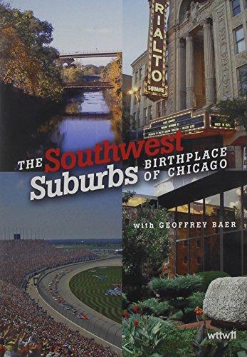Southwest Suburbs: Birthplace of Chicago - Store Southwest