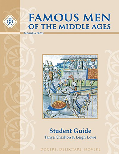 Famous Men of the Middle Ages, Student Guide