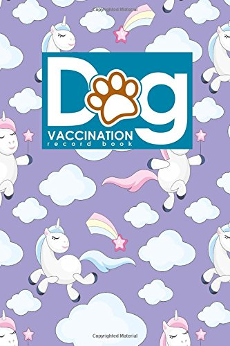 Dog Vaccination Record Book: Dog Vaccination Record Form ...