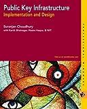Public Key Infrastructure, Suranjan Choudhury, 0764548794