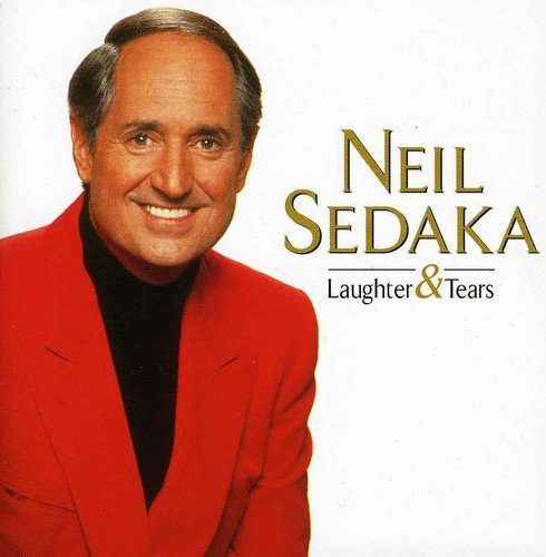 Laughter & Tears: The Best of Neil Sedaka