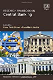 #7: Research Handbook on Central Banking (Research Handbooks in Financial Law)