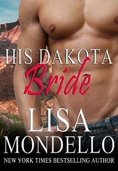 His Dakota Bride (Dakota Hearts, Book 5) - Kindle edition by Lisa