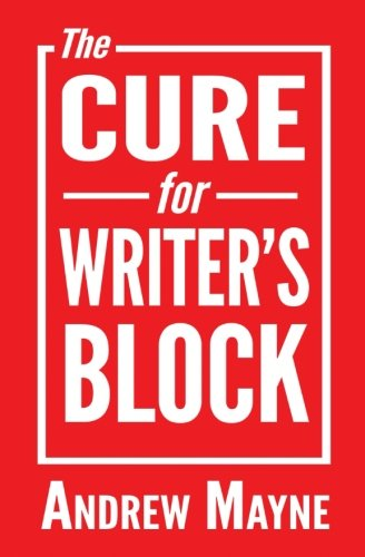 The Cure for Writer's Block