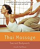 Product review for Thai Massage: Sacred Body Work (Avery Health Guides)
