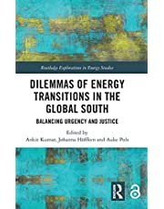 Dilemmas of Energy Transitions in the Global South: Balancing Urgency and Justice