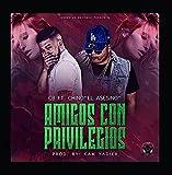 Amigos Con Privilegios (feat. Chino el asesino)