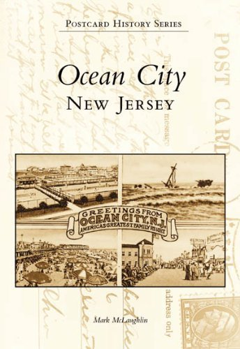 Ocean City, New Jersey (Postcard History) by Mark McLaughlin - Mall City Garden Nj