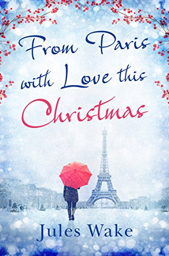 From Paris With Love This Christmas by [Wake, Jules]