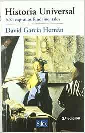 Historia Universal: Amazon.es: García Hernán, David: Libros