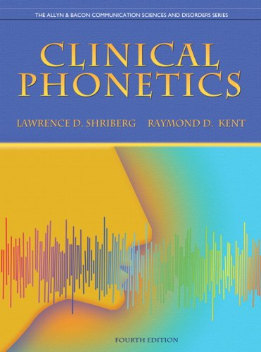 Clinical Phonetics (4th Edition) (The Allyn & Bacon Communication Sciences and Disorders Series) by Pearson
