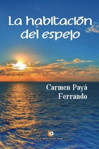 La habitación del espejo (Spanish Edition)