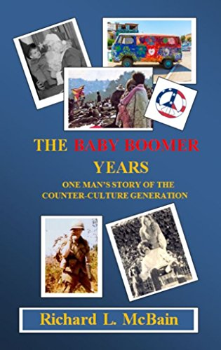 Amazon the baby boomer years one mans story of the counter the baby boomer years one mans story of the counter culture generation by fandeluxe Epub