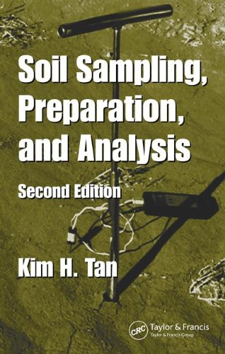 108: Soil Sampling, Preparation, and Analysis, Second Edition (Books in Soils, Plants, and the Environment)
