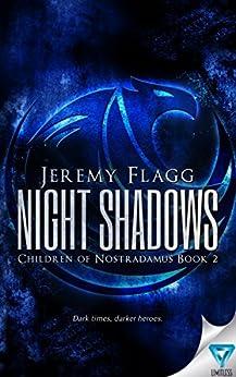 Night Shadows (Children of Nostradamus Book 2) by [Flagg, Jeremy]