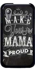 Funda para Samsung Galaxy Ace (GT-S5830) - Hacer Que Su Mamá Orgullosa by Pijaczaj