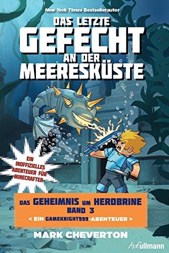 Das letzte Gefecht an der Meeresküste: Das Geheimnis um Herobrine (Bd.3)