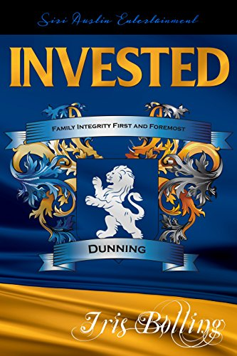 (INVESTED (Dunning Trilogy Book 1))