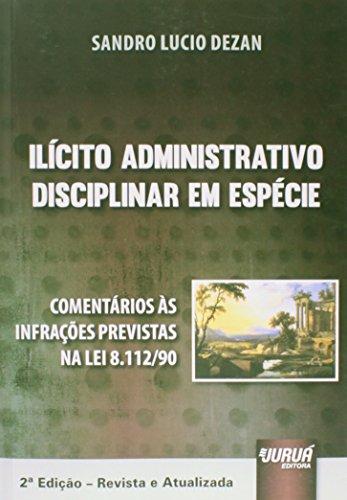 Ilícito Administrativo Disciplinar em Espécie