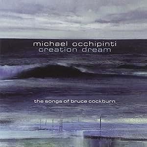 Creation Dream: The Songs of Bruce Cockburn