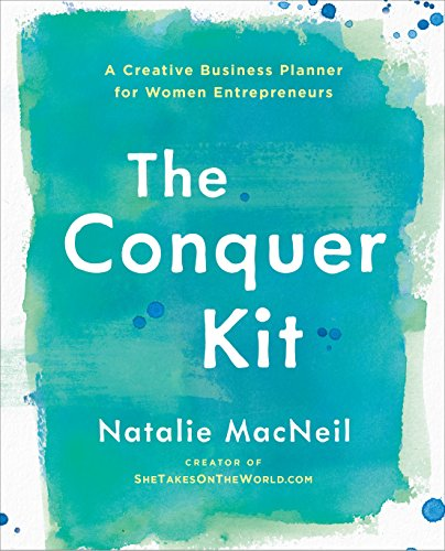 The Conquer Kit: A Creative Business Planner for Women Entrepreneurs (The Conquer Series) Business Kit
