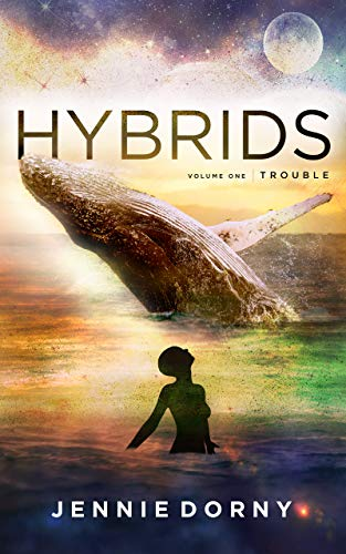 Hybrids, Volume One: Trouble by [Dorny, Jennie]
