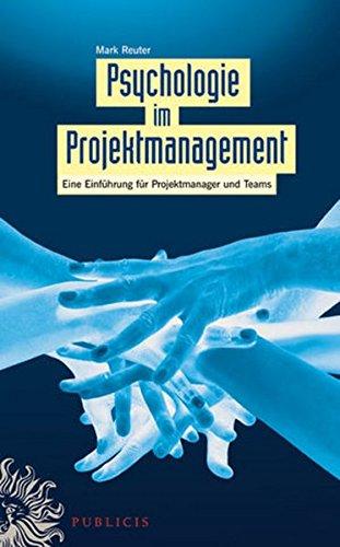 psychologie-im-projektmanagement-eine-einfhrung-fr-projektmanager-und-teams