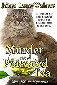 Murder and Poisoned Tea (Mrs. Miller Mysteries Book 2)
