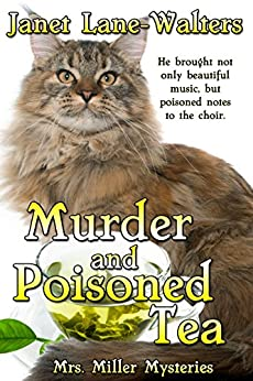 Murder and Poisoned Tea (Mrs. Miller Mysteries Book 2) by [Lane-Walters, Janet]