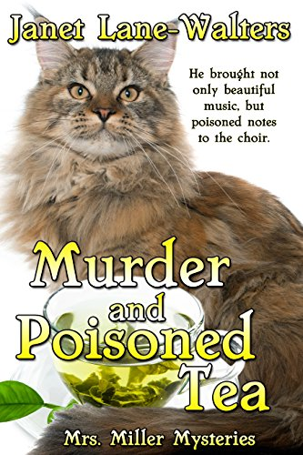Murder and Poisoned Tea (Mrs. Miller Mysteries Book 2) by [Walters, Janet Lane]
