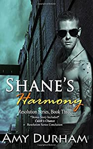 Shane's Harmony (with Caleb's Chance, bonus novella): Resolution Series, books 3 and 4 (Volume 3)