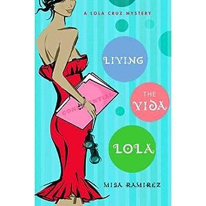 Living the Vida Lola Audiobook