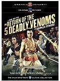 Return of 5 Deadly Venoms
