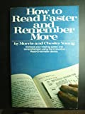 How to Read Faster and Remember More, Cynthia Y. Young, 0448146835