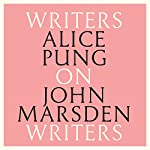 Alice Pung on John Marsden: Writers on Writers | Alice Pung