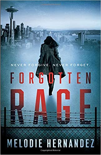 Image result for melodie hernandez forgotten rage book cover