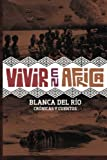 Vivir en Africa, Blanca Del Rio, 1478330120
