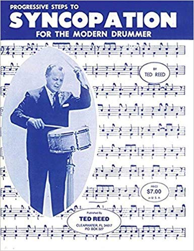 ([By Ted Reed ] Progressive Steps to Syncopation for the Modern Drummer (Ted Reed Publications) (Paperback)【2018】by Ted Reed (Author) (Paperback))