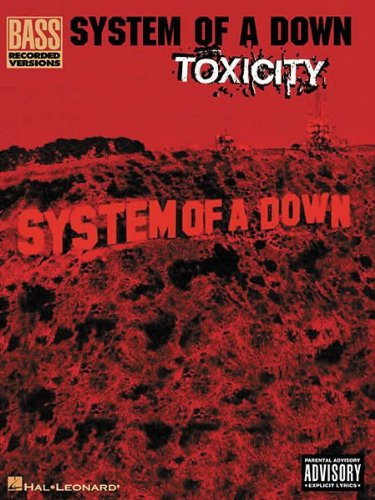 Amazon.com: Hal Leonard System Of A Down - Toxicity (Bass, TAB): Musical  Instruments