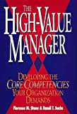 img - for The High-Value Manager: Developing the Core Competencies Your Organization Demands by Florence M. Stone (1995-12-11) book / textbook / text book
