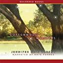 Cottonwood Whispers Audiobook by Jennifer Erin Valent Narrated by Kate Forbes