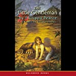 The Little Gentleman | Philippa Pearce,Matthew Pearl