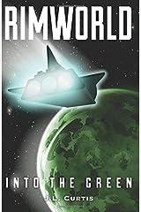 Rimworld- Into the Green (Volume 1) Paperback