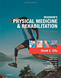 img - for Braddom's Physical Medicine and Rehabilitation, 5e book / textbook / text book