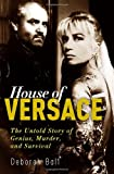 Image of House of Versace: The Untold Story of Genius, Murder, and Survival