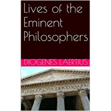 Lives of the Eminent Philosophers (Annotated) (Illustrated)